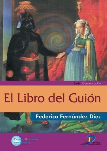 Descargar Libro El Libro Del Guión Federico Fernández Díez