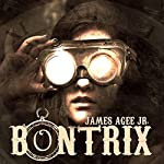 Bontrix | James Agee Jr.