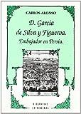La Embajada a Persia de D. García de Silva y Figueroa, Carlos Alonso, 8477968519