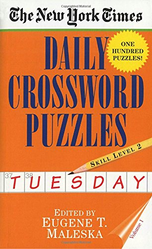 1: New York Times Daily Crossword Puzzles (Tuesday), Volume I