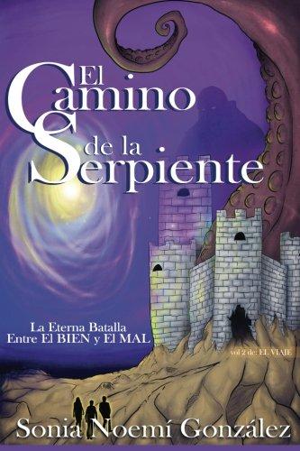 Read Online El Camino de La Serpiente (El Viaje) (Volume 2) (Spanish Edition) ebook