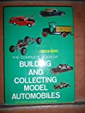 Complete Book of Building and Collecting Model Automobiles, Louis H. Hertz, 0517502259