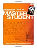 The Essential Guide to Becoming a Master Student, Ellis, Dave, 1305109619