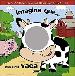Imagina Que... Ets Una Vaca por Equipo Susaeta
