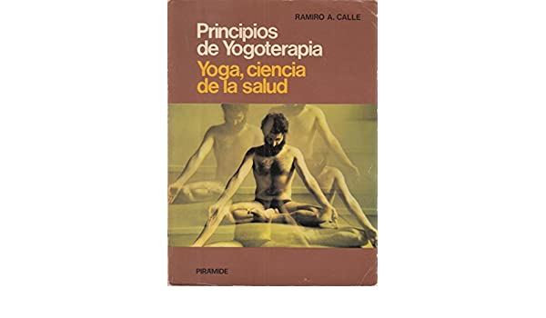 Principios de yogoterapia. yoga, ciencia de la salud: Amazon ...
