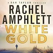 White Gold: A Dan Taylor Thriller | Rachel Amphlett