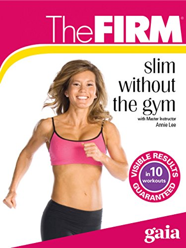 The FIRM Slim Without the Gym by