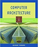 img - for Computer Architecture: From Microprocessors to Supercomputers (The Oxford Series in Electrical and Computer Engineering) by Parhami, Behrooz(February 17, 2005) Hardcover book / textbook / text book