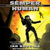 Semper Human: The Inheritance Trilogy, Book 3 | Ian Douglas