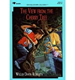 The View from the Cherry Tree, Willo Davis Roberts, 0812453158