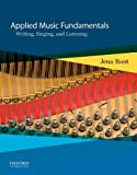 img - for Applied Music Fundamentals: Writing, Singing, and Listening by Jena Root (2013-09-06) book / textbook / text book