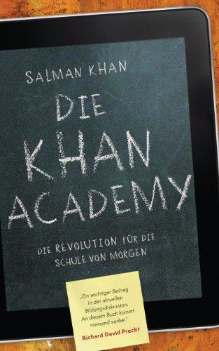 Die Khan-Academy: Die Revolution für die Schule von morgen (German Edition) -