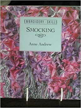 Smocking (Embroidery Skills Series)