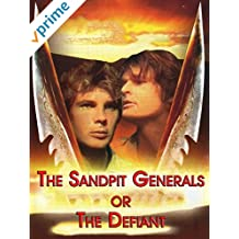 The Sandpit Generals or The Defiant