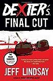 Dexter's Final Cut: Dexter Morgan (7) (Dexter Series)