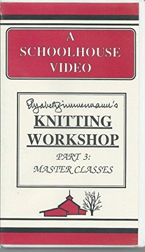 - Elizabeth Zimmermann's Knitting Workshop, Master Classes, Part 3 Schoolhouse Press VHS Video
