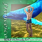 What Are Friends For? - Ep