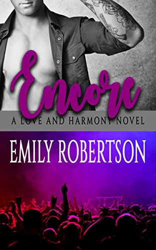 Encore: A Love and Harmony Novel by [Robertson, Emily, Robertson, Emily]