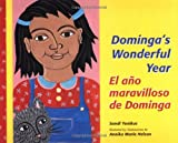 Dominga's Wonderful Year/El Año Maravilloso del Domingo, Sandi Yonikus, 0814628761