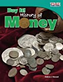 img - for Buy It! History of Money (TIME FOR KIDS  Nonfiction Readers) book / textbook / text book