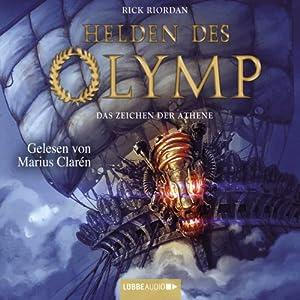Das Zeichen der Athene (Helden des Olymp 3) Audiobook