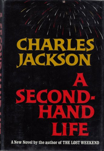 A Second-Hand Life by Charles Jackson