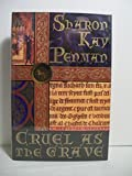 img - for Penman, Sharon Kay CRUEL AS THE GRAVE Signed US HCDJ 1st/1st NF book / textbook / text book