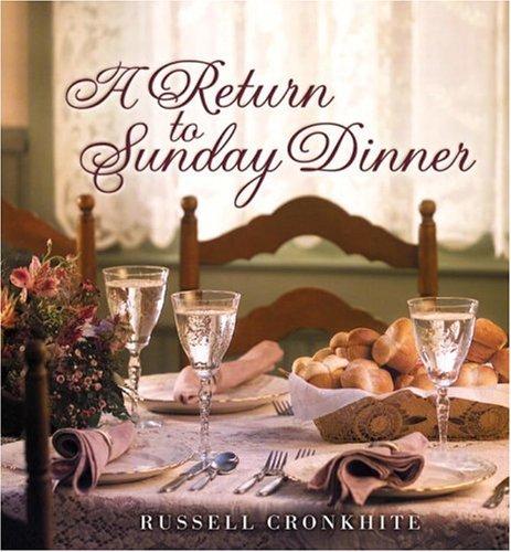 (A Return to Sunday Dinner)