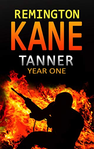 Pdf Thriller Tanner: Year One (A Tanner Series Book 1)