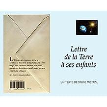 Lettre de la Terre à ses Enfants (French Edition)