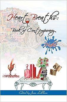 Book Heart Breaths: Book of Contemporary Haiku