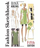 Fashion Sketchbook (5th Edition), Bina Abling, 1563674475
