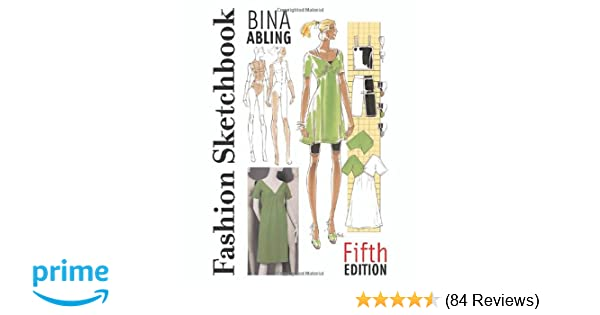 Fashion sketchbook 5th edition bina abling 9781563674471 amazon fashion sketchbook 5th edition bina abling 9781563674471 amazon books fandeluxe Image collections