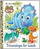 Triceratops for Lunch (Dinosaur Train) (Little Golden Book)