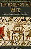 Front cover for the book The Handfasted Wife by Carol McGrath