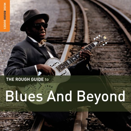 Rough Guide: Blues And Beyond