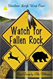 Watch for Fallen Rock, Sharleen Carr, 1424167043