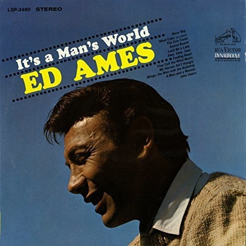 It's a Man's World (The Best Of Ed Ames)