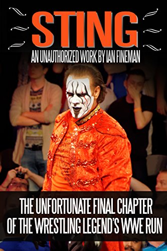 Sting: The Unfortunate Final Chapter of the Wrestling Legend's WWE Run