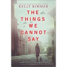 The Things We Cannot Say: A Novel
