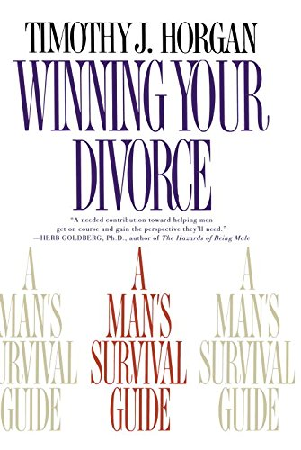 Search : Winning Your Divorce: A Man's Survival Guide