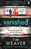 img - for Vanished: He disappeared and someone knows why . . . Find out who in this EDGE-OF-YOUR-SEAT THRILLER (David Raker Missing Persons) book / textbook / text book