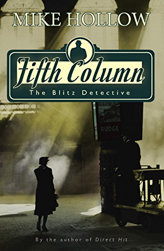 Fifth Column (The Blitz detective) by [Hollow, Mike]