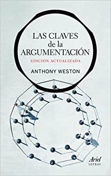 Book's Cover of Las claves de la argumentación (Ariel Letras) (Español) Tapa blanda – 13 octubre 2011