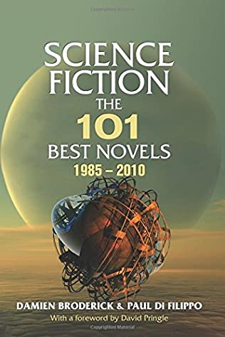 book cover of Science Fiction: The 101 Best Novels 1985-2010