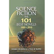 Science Fiction: The 101 Best Novels 1985–2010