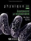Physique XXI : Tome B, Electricité et magnétisme