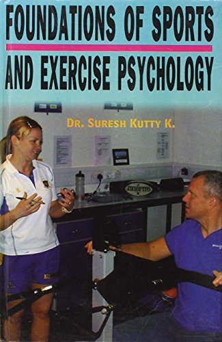 Foundations of Sports and Exercise Psychology
