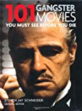 101: Gangster Movies You Must See Before You Die