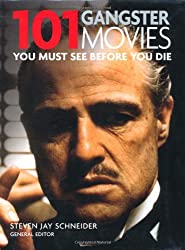101 Gangster Movies (101 Movies)